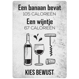 Creatief Art Spreukenbordje: Een Wijntje Heeft Minder Calorieën, Kies Bewust! | Houten Tekstbord