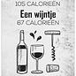 Spreukenbordje: Een Wijntje Heeft Minder Calorieën, Kies Bewust! | Houten Tekstbord