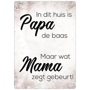 Spreukenbordje: In Dit Huis Is Papa De Baas! | Houten Tekstbord