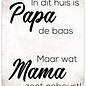 Creatief Art Spreukenbordje: In Dit Huis Is Papa De Baas! | Houten Tekstbord