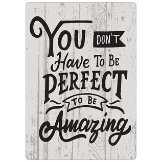 Creatief Art Spreukenbordje: You Don't Have To Be Perfect, To Be Amazing!   Houten Tekstbord