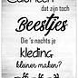 Creatief Art Spreukenbordje: Calorieën, Dat Zijn Toch Beestjes Die 's Nachts Je Kleding Kleiner Maken? | Houten Tekstbord