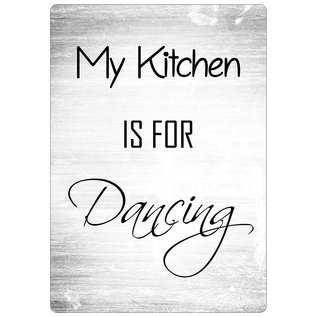 Creatief Art Spreukenbordje: My Kitchen Is For Dancing! | Houten Tekstbord