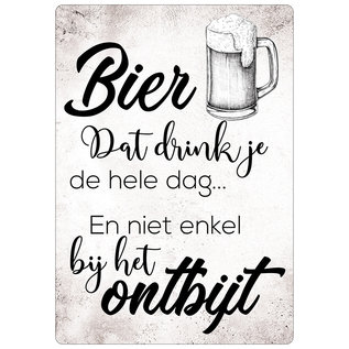 Spreukenbordje: Bier Dat Drink Je De Hele Dag... En Niet Enkel Bij Het Ontbijt! | Houten Tekstbord