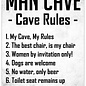 Spreukenbordje: Man Cave, Cave Rules! | Houten Tekstbord