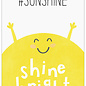 Creatief Art Spreukenbordje: #SunShine, Shine Bright!   Houten Tekstbord