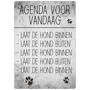 Spreukenbordje: Agenda Voor Vandaag: Laat De Hond Binnen.   Houten Tekstbord
