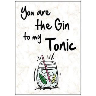 Creatief Art Spreukenbordje: You are the Gin to my Tonic | Houten Tekstbord