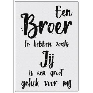 Creatief Art Spreukenbordje: Een broer te hebben zoals jij is een groot geluk voor mij!   Houten Tekstbord
