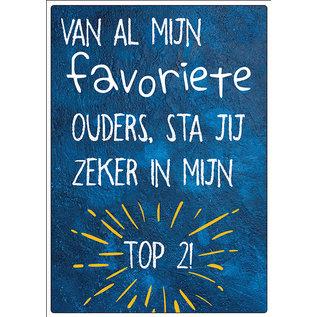 Creatief Art Spreukenbordje: Van al mijn favoriete ouders, sta jij zeker in mijn top2! | Houten Tekstbord