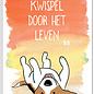 Creatief Art Spreukenbordje: Kwispel door het leven! | Houten Tekstbord