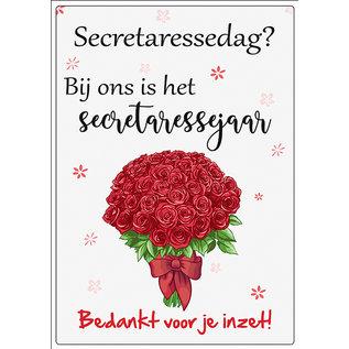 Creatief Art Spreukenbordje: Secretaressedag? Bij ons is het secretaressejaar! | Houten Tekstbord