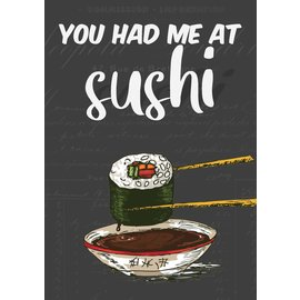 Creatief Art Spreukenbordje: You had me at Sushi! | Houten Tekstbord