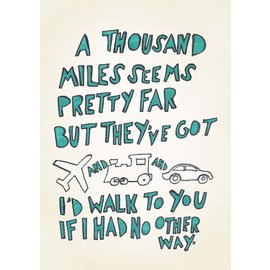 Creatief Art Spreukenbordje: A thousand miles seem pretty far (Hey There Delilah) | Houten Tekstbord