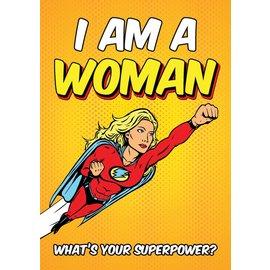 Creatief Art Spreukenbordje: I am a woman! What's your superpower? | Houten Tekstbord