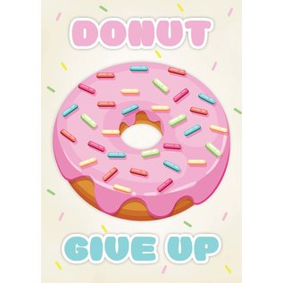 Creatief Art Spreukenbordje: Donut Give Up! Motivatie | Houten Tekstbord
