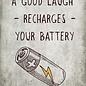 Creatief Art Spreukenbordje: A good laugh recharges your battery! | Houten Tekstbord