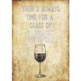 Creatief Art Spreukenbordje: There's always time for a glass of wine | Houten Tekstbord