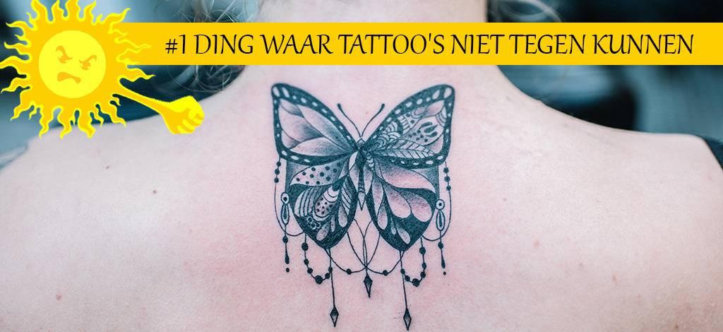 #1 ding waar tattoo's niet tegen kunnen?