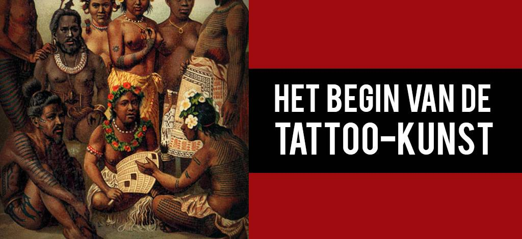 Het begin van de tattoo-kunst