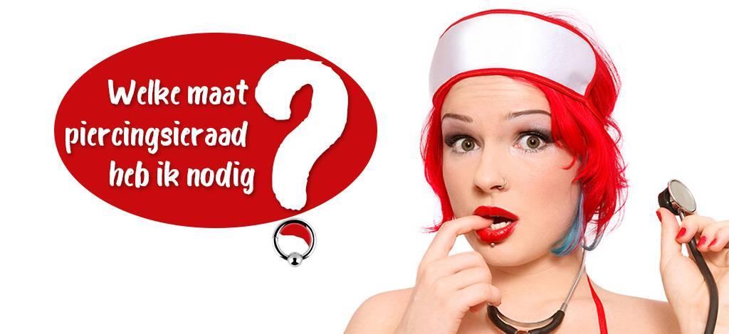 Welke maat piercingsieraad heb ik nodig?