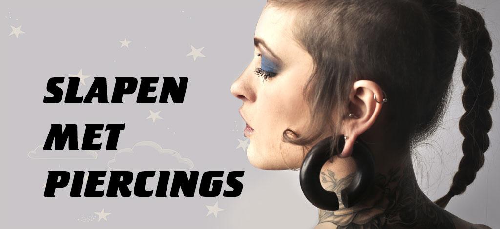 Slapen met piercings