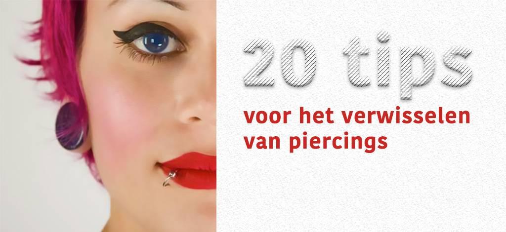 20 tips voor het verwisselen van piercings