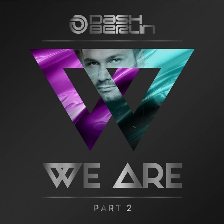 Armada Music Dash Berlin - We Are - Part 2