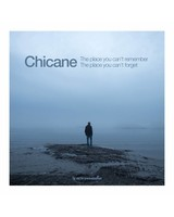 Armada Music Chicane - The Place You Can't Remember, The Place You Can't Forget