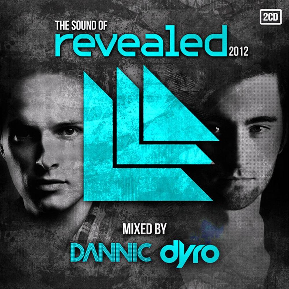 Dyro & Dannic - The Sound Of Revealed 2012