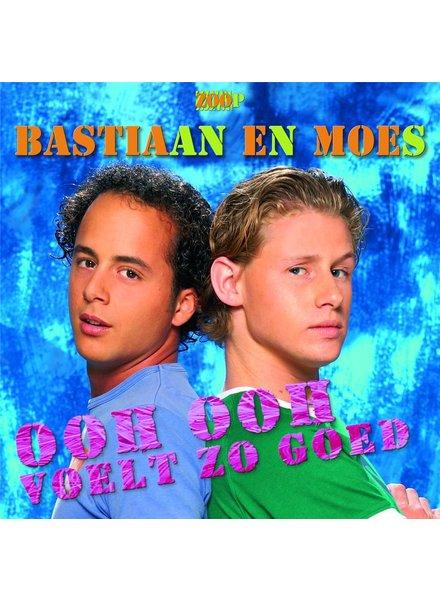 Bastiaan En Moes - Ooh Ooh Voelt Zo Goed
