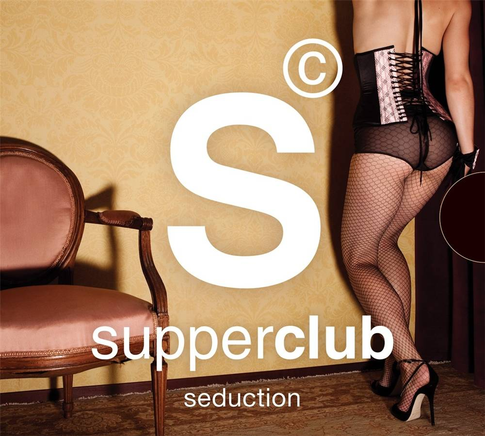 Supperclub - Seduction