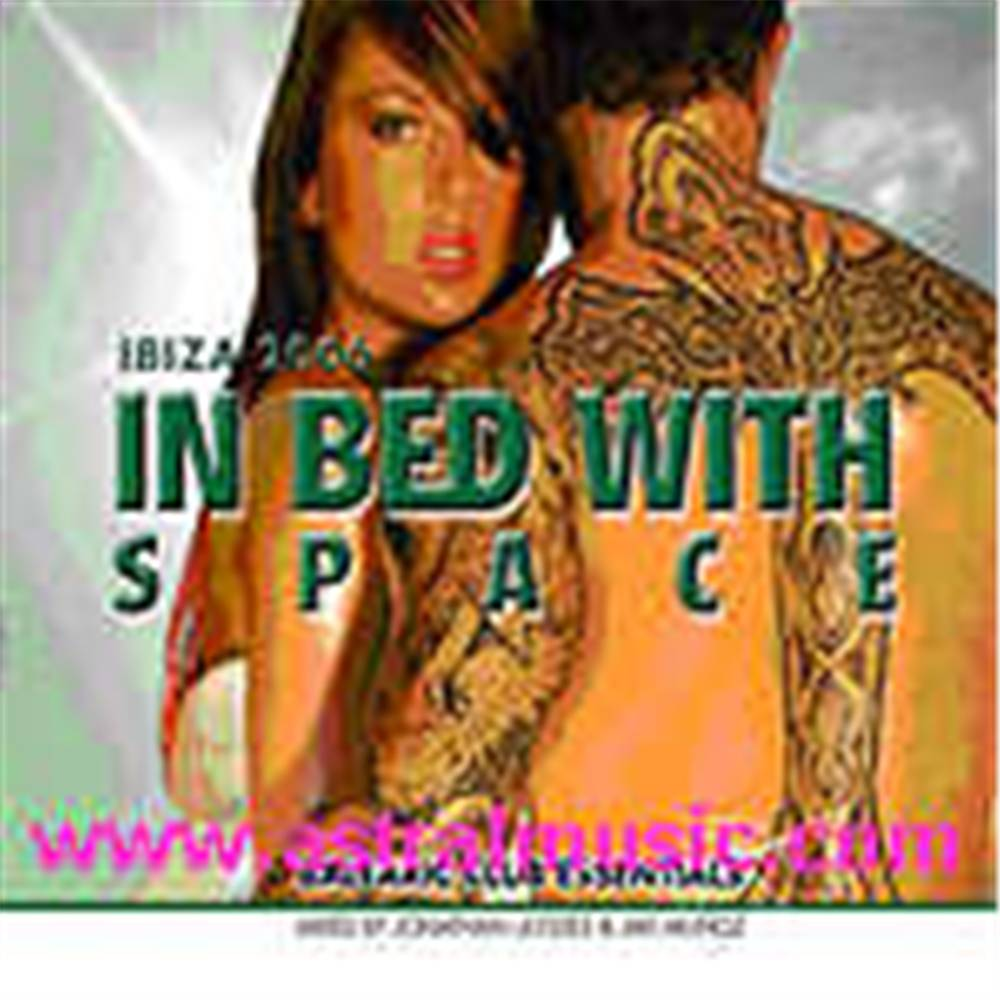 In Bed With Space 2006