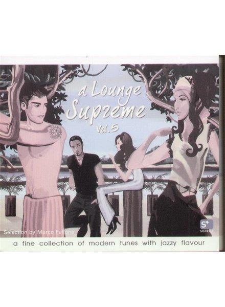 A Lounge Supreme Vol. 5