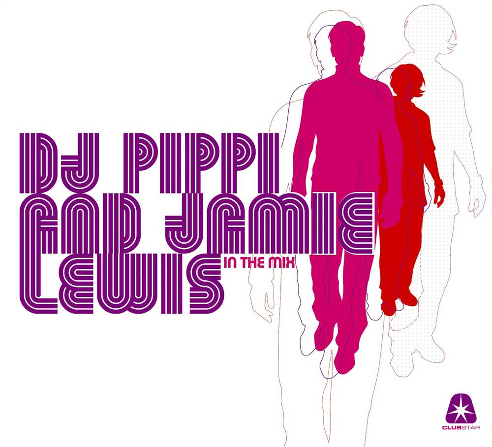 Dj Pippi & Jamie Lewis - In The Mix 2007