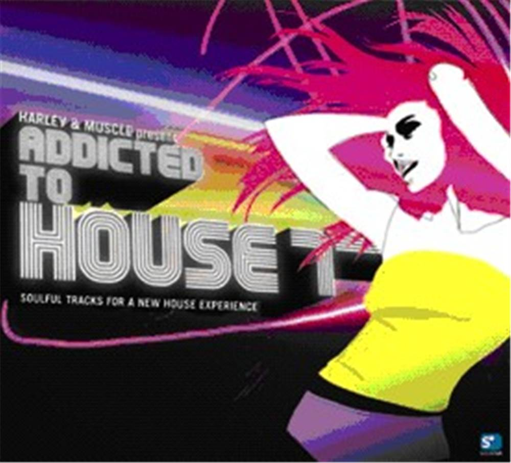 Harley & Muscle - Addicted To House 7
