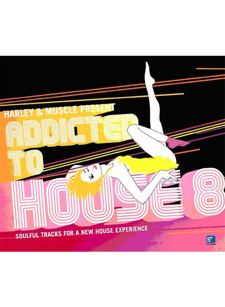 Harley & Muscle - Addicted To House Vol.8