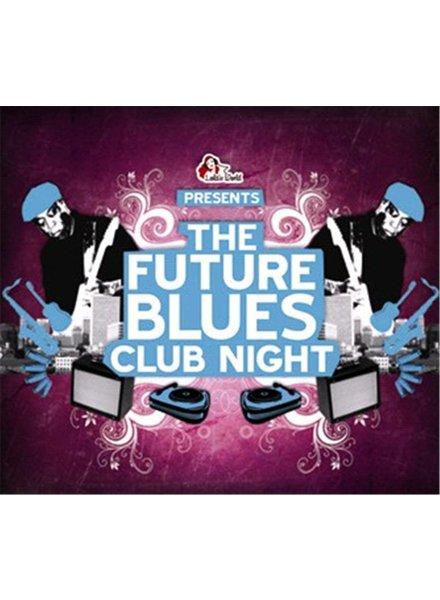 The Future Blues Club Night