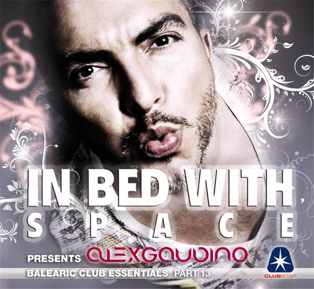 Alex Gaudino - In Bed With Space 13