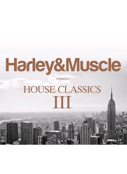 Harley & Muscle - House Classics 3