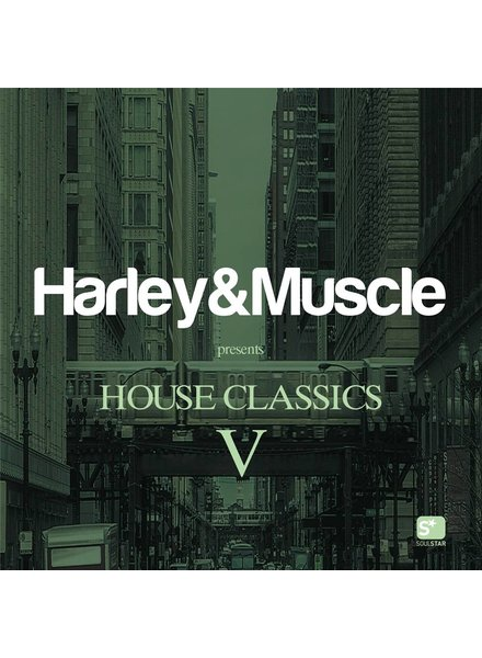 Hrley & Muscle - House Classics V