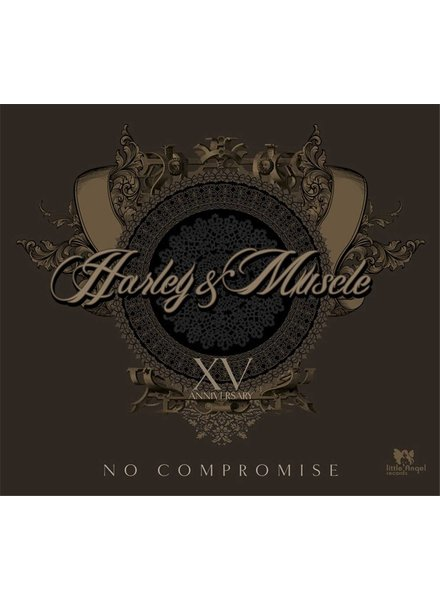 Harley & Muscle - No Compromise
