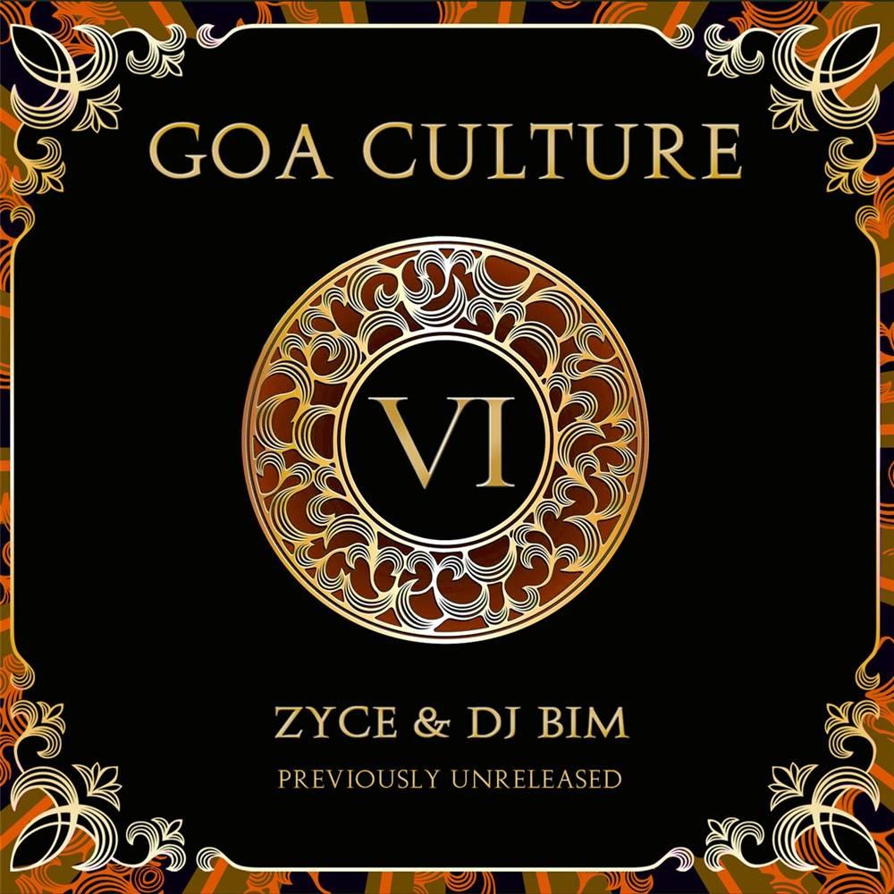 Zyce & Dj Bim - Goa Culture Vol. 6