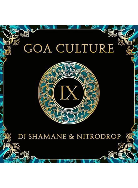 DJ ShaMane & Nitrodrop - Goa Culture Vol.9