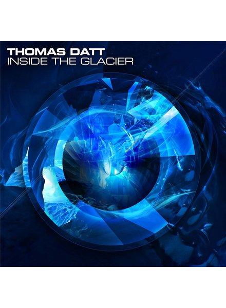 Thomas Datt - Inside The Glacier