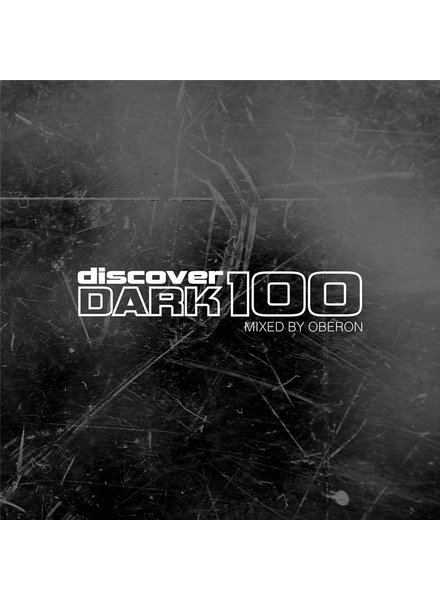 Various (Mixed by Oberon) - Discover Dark 100