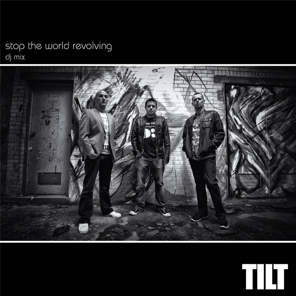 Tilt - Stop The World Rev. Dj Mix