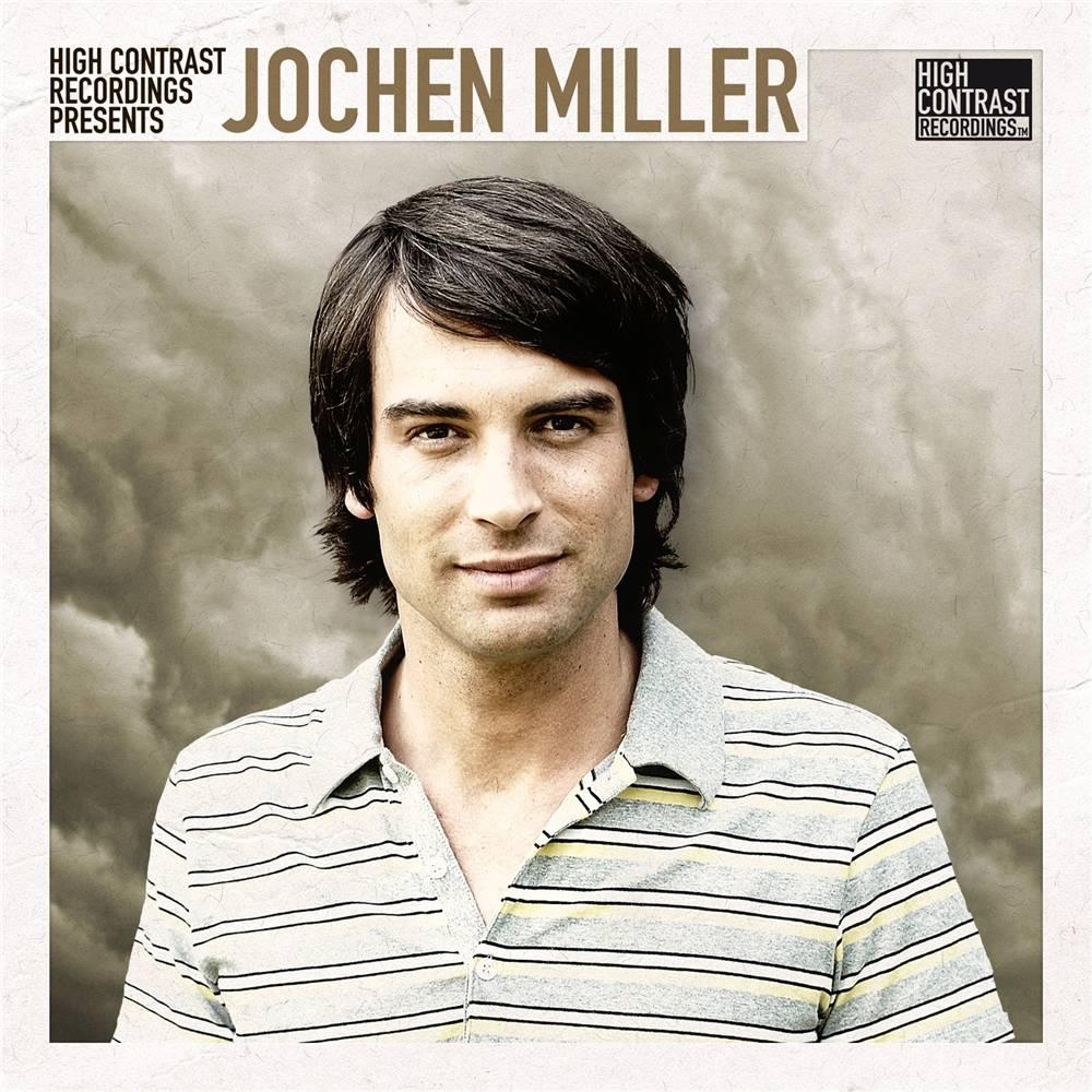 Jochen Miller - High Contrast Presents