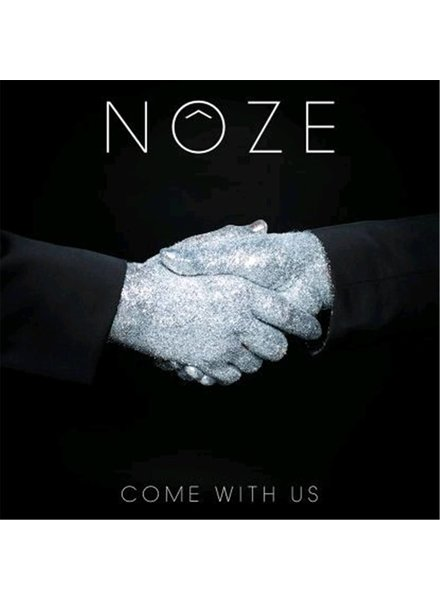 Noze - Come With Us