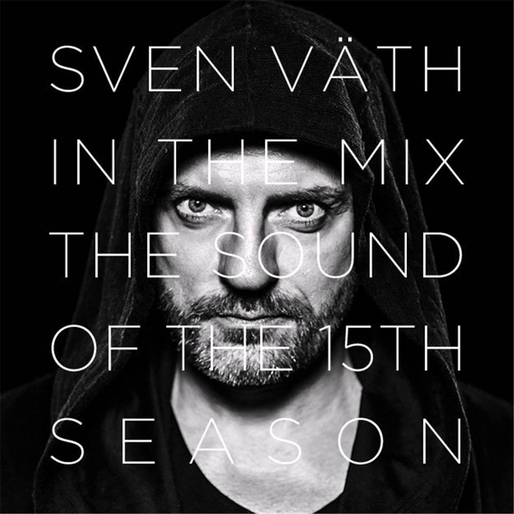 Sven Vath - The Sound Of The 15th Season